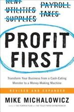 Profit First: Transform Your Business from a Cash-Eating Monster to a Money: New