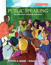 Public Speaking : An Audience-Centered Approach by Steven A. Beebe and Susan J.