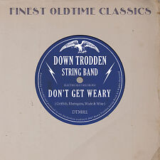 Down Trodden String Band CD 'Don't Get Weary'