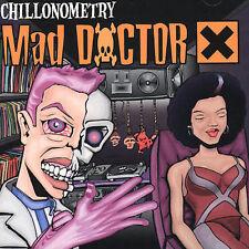 MAD DOCTOR X CHILLONOMETRY [EMI Australia]  **NEW CD**
