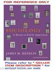 Sociology : A Down-to-Earth Approach 11e by Henslin 11th Edition