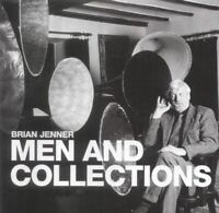 Jenner, Brian, Men and Collections, Like New, Hardcover
