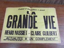 (AFFICHE) BANDEAU TEXTE CINEMA : LA GRANDE VIE (1951) Henri Schneider NASSIET