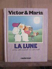 Victor & Maria; La lune carme solé vendrell-Roc almirall/ 1983 Casterman