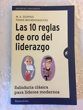"""""""Las 10 reglas de oro del liderazgo""""- M. A. Soupios & Panos Mourdoukoutas"""