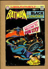 Brave and the Bold #91 - Batman and the Black Canary! - 1970 (Grade 6.5) WH