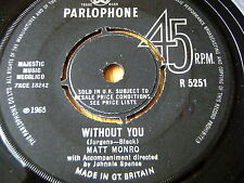 "MATT MONRO - WITHOUT YOU  7"" VINYL"