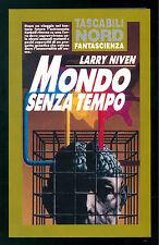 NIVEN LARRY MONDO SENZA TEMPO NORD 1993 TASCABILI 49 FANTASCIENZA