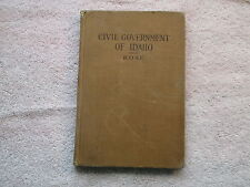 Vintage Civil Government of Idaho C.E. Rose A.M. 1918 HB