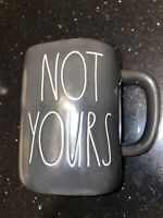 Rae Dunn Black - NOT YOURS - MUG LL Coffee Tea CUP Large Letters by MAGENTA
