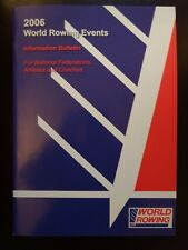 FISA World Rowing Events Information Bulletin 2006
