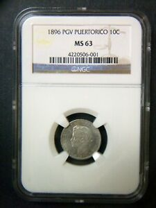 Commonwealth of Puerto Rico 1896 PGV 10 Cents (Centavos) - NGC-MS63 Gem!