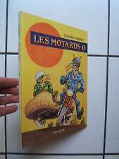 DEGOTTE / LES MOTARDS 1 / DUPUIS  / E O