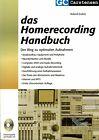 Enders, Das Homerecording Handbuch, d. Weg zu optimale Aufnahme, Factfinder 2003