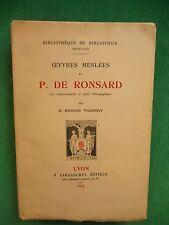OEUVRES MESLEES DE P DE RONSARD NOTES H VAGANAY BIBLIOPHILE 1914 LARDANCHET