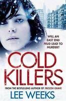"""AS NEW"" Cold Killers (Dc Ebony Willis 5), Weeks, Lee, Book"