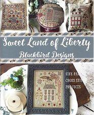 """SWEET LAND OF LIBERTY ""  5 Cross Stitch Pattern Projects  ~ Blackbird Designs"