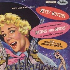 Betty Hutton : Satins and Spurs...and More! CD (2003)