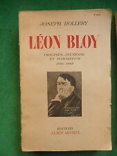 LEON BLOY ESSAI DE BIOGRAPHIE JOSEPH BOLLERY T3 MATURITÉ ET MORT 1892 1917
