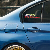 BMW bimmer not beamer window windshield sticker stance drift decal beemer