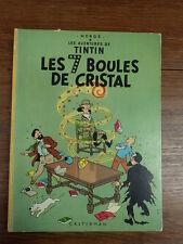 ALBUM HERGE TINTIN LES 7 SEPT BOULES DE CRISTAL  Plat B35 bis 1965 voir photos