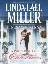 A Proposal for Christmas by Lindsay Mckenna and Linda Lael Miller (2013, Hardco…