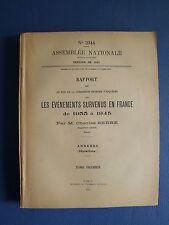 RAPPORT SUR LES ÉVÉNEMENTS SURVENUS EN FRANCE DE 1933 A 1945 : CHARLES SERRE T.1