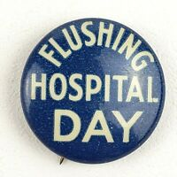 Vintage Flushing Hopital Day Eagle Tegalia Co 298 Broadway Pinback Button