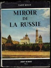 █ Lady Kelly MIROIR DE LA RUSSIE 1953 éd° Amiot-Dumont URSS █