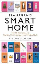 SMART HOME - Get Rid of Your Crap - Learn How to Live - Barbara Flanagan