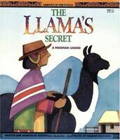 The Llama's Secret - A Peruvian Legend [Legends of the World]