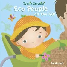 Eco People on the Go! (Teenie Greenies)-ExLibrary