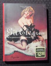 1999 GIL ELVGREN And His Glamorous American Pin-Ups SC B&N VF/FN