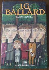 SIGNED J.G. Ballard Running Wild 1st Ed 1988 UK Hutchinson