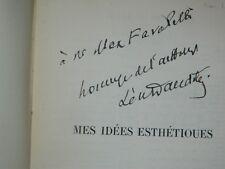 L. DAUDET: Mes idées esthétiques. Fayard  1939  1/60 Pur Fil + envoi à Favalelli