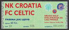 Soccer Football  NK CROATIA - FC CELTIC ,Zagreb 1998, Champions League, ticket A