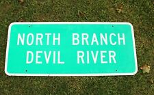 Authentic Retired Michigan Highway Road Sign, North Branch Devil River, Man Cave