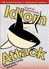 Idiom Attack Vol. 1: Everyday Living (German Edition) (Paperback or Softback)