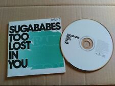 PROMO CD 1 TRACK SUGABABES - TOO LOST IN YOU - SPAIN 2003 VG+