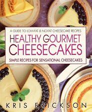 Healthy Gourmet Cheesecakes