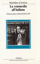 LA COMMEDIA ALL'ITALIANA, Masolino D'Amico, Mondadori 1985 ** vv7