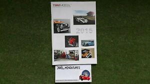CATALOGUE TRUESCALE TSM MODEL 2015 format 14,8 x 10,5 cm voitures 1/18 1/43 62 p