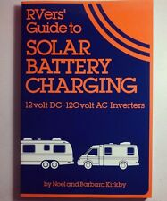 RVer's Guide To Solar Battery Charging by Noel Kirkby 2002 Paperback