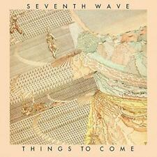 Seventh Wave - Things To Come: Remastered & Expanded Edition (NEW CD)