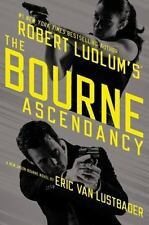 Robert Ludlum's the Bourne Ascendancy by Eric Van Lustbader (2014, Hardcover)