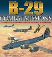 B-29: Combat Missions by D. Nijboer (2011) 20th Air Force Over Japan 1944-45