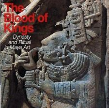 The Blood of Kings: Dynasty and Ritual in Maya Art Linda Schele, Mary Ellen Mil