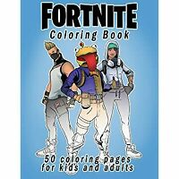 Fortnite Coloring Book:+50 Amazing Drawings: Characters ,For Kids And Adults