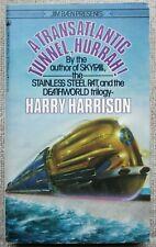 A Transatlantic Tunnel, Hurrah! by Harry Harrison PB Tor