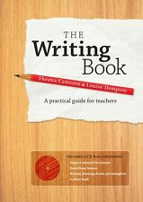 The Writing Book: A Practical Guide for Teachers by Sheena Cameron